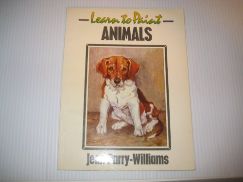 9780004121178: Learn to Paint Animals (Collins Learn to Paint)