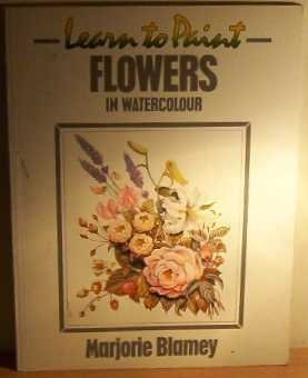 9780004121215: Learn to Paint Flowers in Watercolour