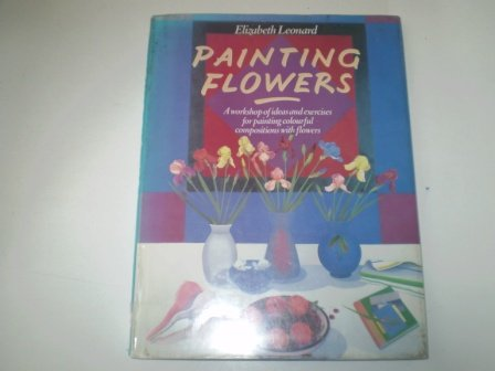 9780004121994: Painting Flowers