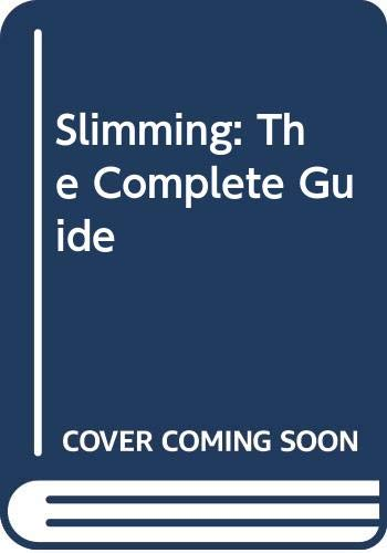 9780004122236: Slimming: The Complete Guide