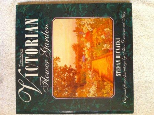 9780004122441: Creating a Victorian Flower Garden