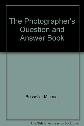 9780004122533: The Photographer's Question and Answer Book