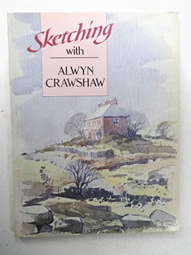 9780004122564: Sketching with Alwyn Crawshaw (Sketching with Artists)