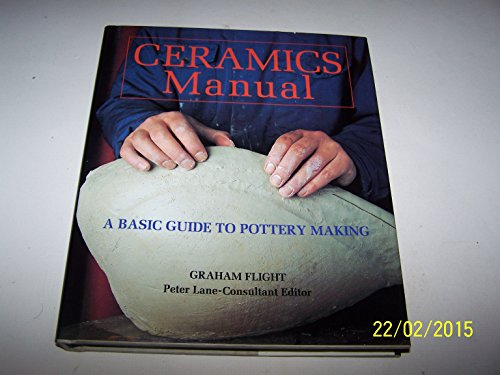 9780004122588: Ceramics Manual : A Basic Guide to Pottery Making