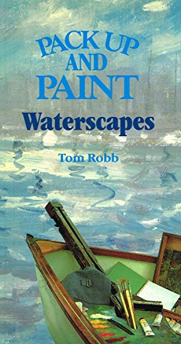 9780004122663: Pack Up and Paint Waterscapes