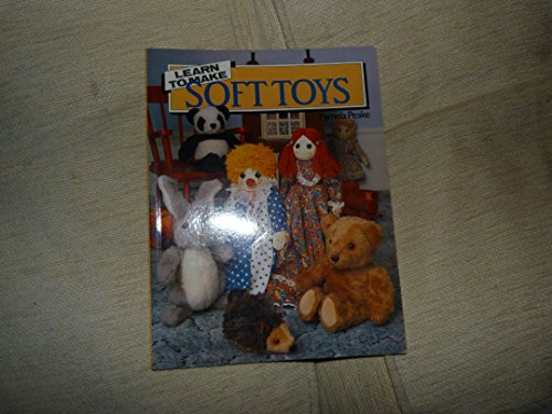 9780004122670: Learn to Make Soft Toys