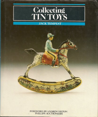 9780004122755: Collecting Tin Toys
