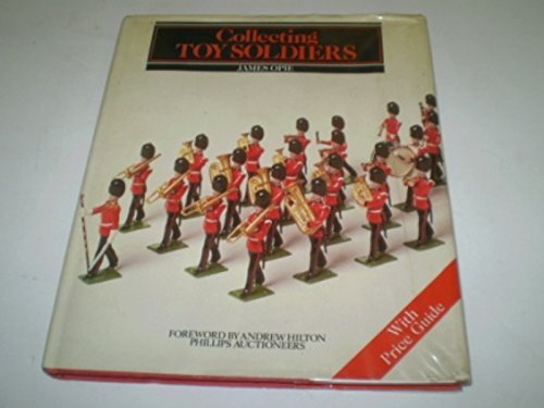 9780004122762: Collecting Toy Soldiers