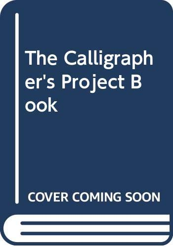 9780004122793: The Calligrapher's Project Book