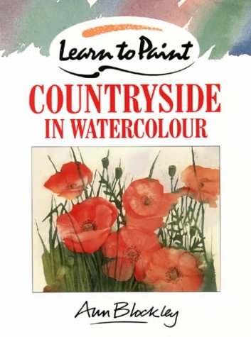 9780004122878: Countryside in Watercolour (Collins Learn to Paint Series)