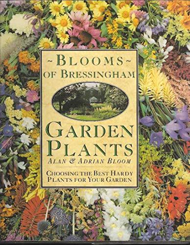 9780004123295: Blooms of Bressingham Garden Plants: Choosing the Best Hardy Plants for Your Garden