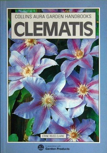 Clematis (Aura Garden Handbooks): Clarke, Ethne