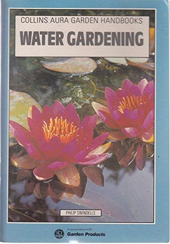 9780004123783: Water Gardening (Aura Garden Handbooks)