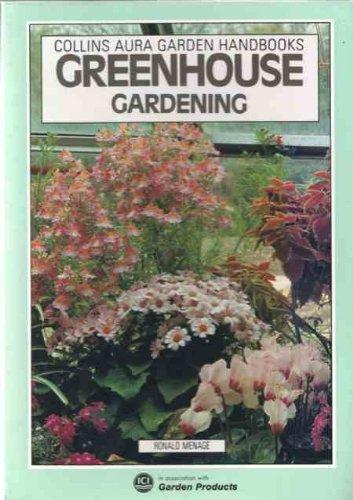 9780004123837: Greenhouse Gardening (Aura Garden Handbooks)