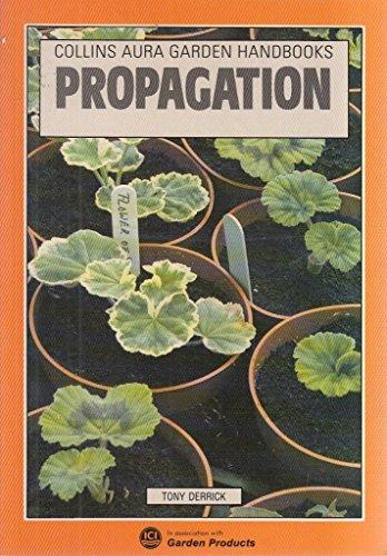 Propagation (Aura Garden Handbooks): Derrick, Tony