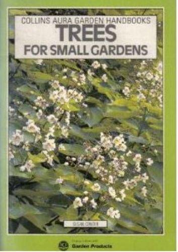 9780004123868: Trees for Small Gardens (Aura Garden Handbooks)