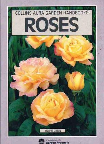 9780004123882: Roses (Aura Garden Handbooks)