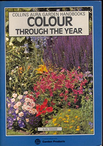 9780004123905: Colour Through the Year (Aura Garden Handbooks)