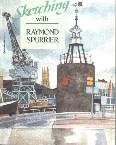 9780004124254: Sketching with Raymond Spurrier (Artist's Sketchbook)
