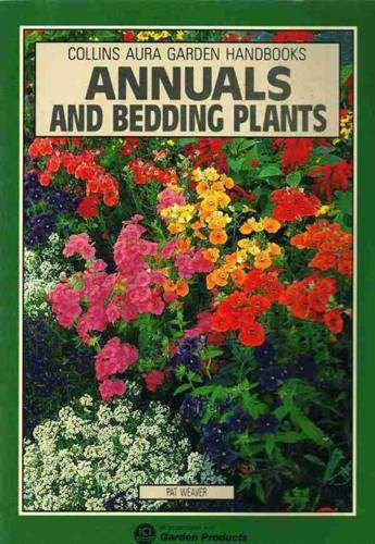 9780004124407: Annuals and Bedding Plants (Aura Garden Handbooks)