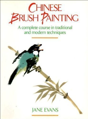 9780004125190: Chinese brush painting: A complete course in traditional and Modern Techniques