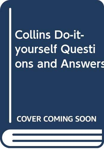 9780004125381: Collins Do-it-yourself Questions and Answers