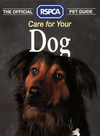 9780004125404: Care for Your Dog (RSPCA Pet Guide)