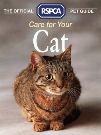 9780004125428: The Official RSPCA Pet Guide - Care for your Cat