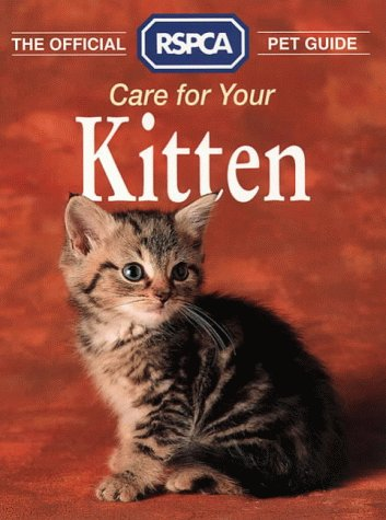 9780004125435: The Official RSPCA Pet Guide - Care for your Kitten