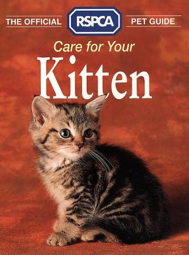 The Official RSPCA Pet Guide. Care for Your Cat