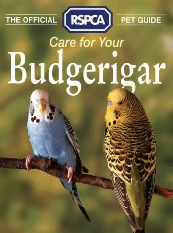 9780004125442: Care for Your Budgerigar (RSPCA Pet Guide)