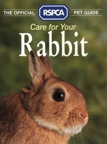 9780004125466: The Official RSPCA Pet Guide - Care for your Rabbit