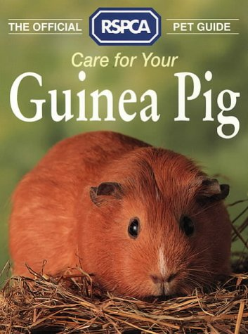 9780004125497: The Official RSPCA Pet Guide - Care for your Guinea Pig