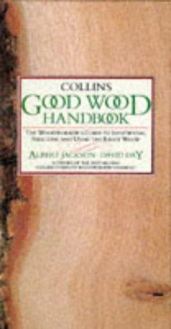 Collins Good Wood Handbook: Jackson, Albert, Day, David