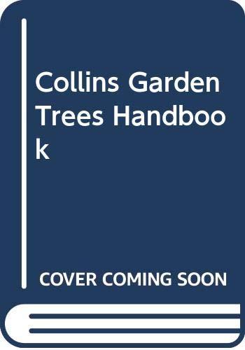 9780004125787: Collins Garden Trees Handbook