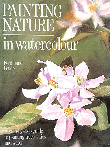 9780004125916: Painting Nature in Watercolour