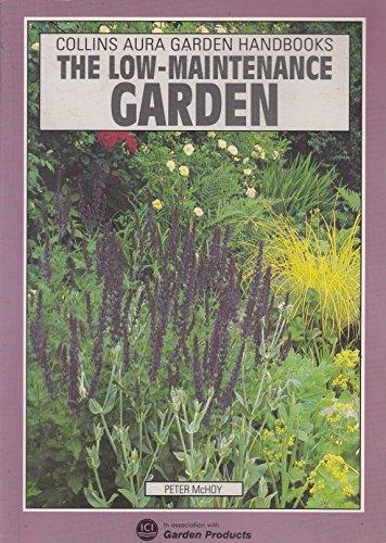 9780004126029: The Low-maintenance Garden (Aura Garden Handbooks)