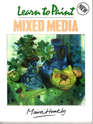9780004126180: Learn to Paint Mixed Media (Collins Learn to Paint)