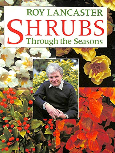 9780004126210: Shrubs Through the Seasons: Over 100 Garden Shrubs for Year-round Colour
