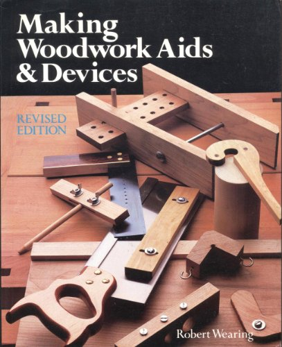 9780004126449: Making Woodwork Aids and Devices
