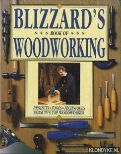 9780004126456: 'BLIZZARD'S BOOK OF WOODWORKING: PROJECTS, TECHNIQUES, TOOLS'
