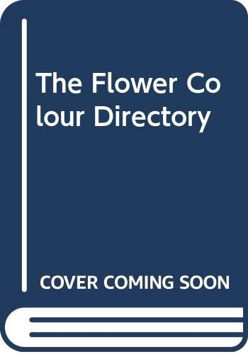 9780004126555: The Flower Colour Directory