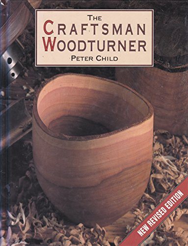9780004126869: The Craftsman Woodturner