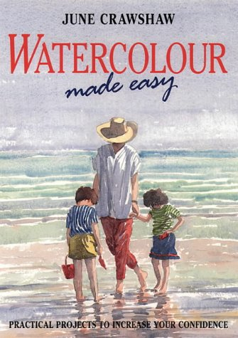 9780004127057: Watercolour Made Easy: How to Build Up Your Confidence in Watercolour