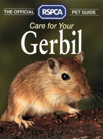 9780004127316: Care for Your Gerbil (Official R.S.P.C.A. Pet Guides)