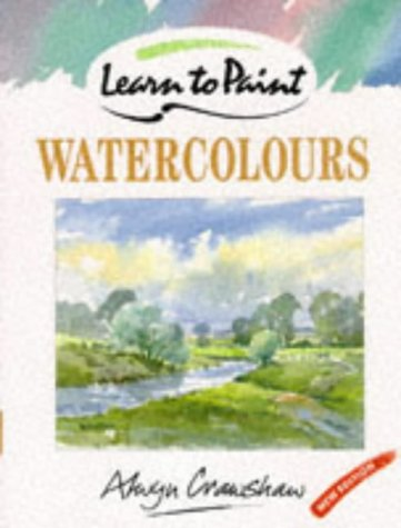 9780004127422: Learn to Paint Watercolours (Collins Learn to Paint)