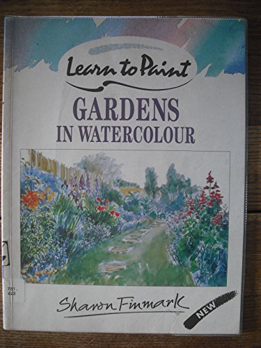 9780004127439: Gardens in Watercolour (Collins Learn to Paint)
