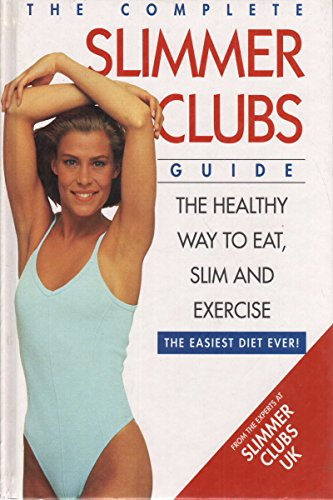 9780004127453: The Complete Slimmer Clubs Guide