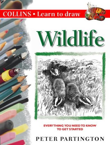 9780004127460: Collins Learn to Draw - Wildlife: A Step-by-Step Guide to Drawing Success