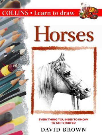 9780004127477: Horses (Collins Learn to Draw)